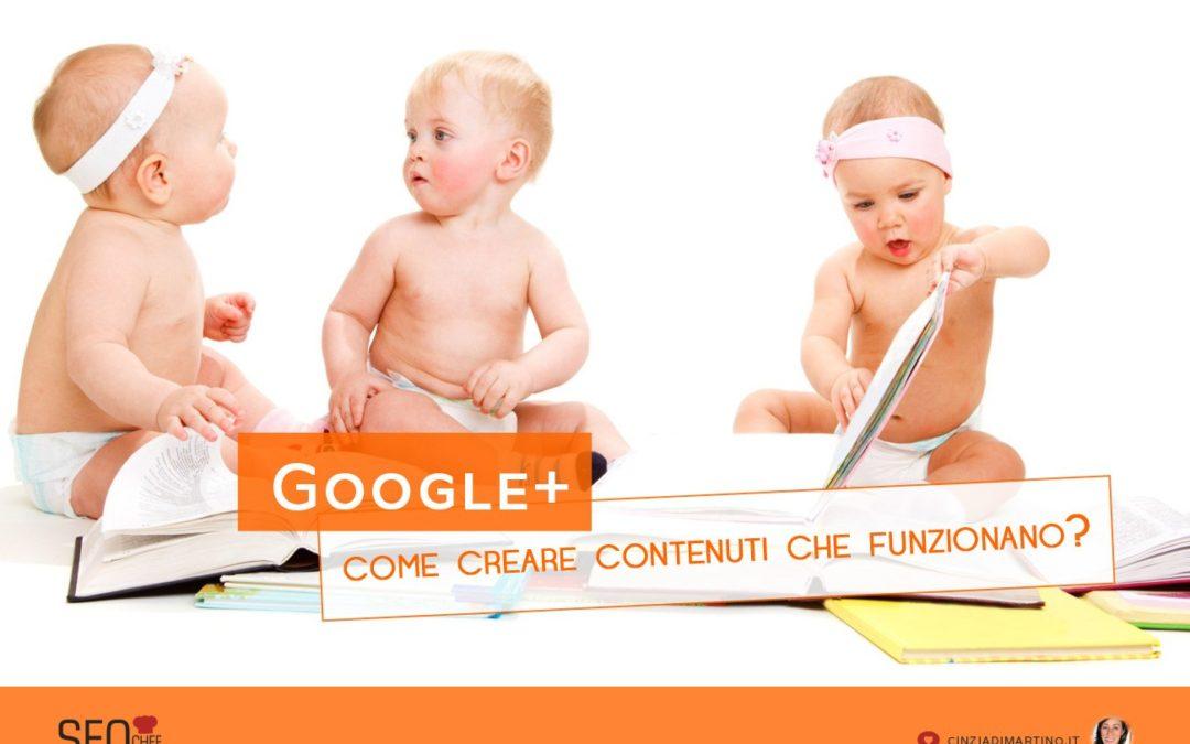 Come creare contenuti che funzionano su GooglePlus