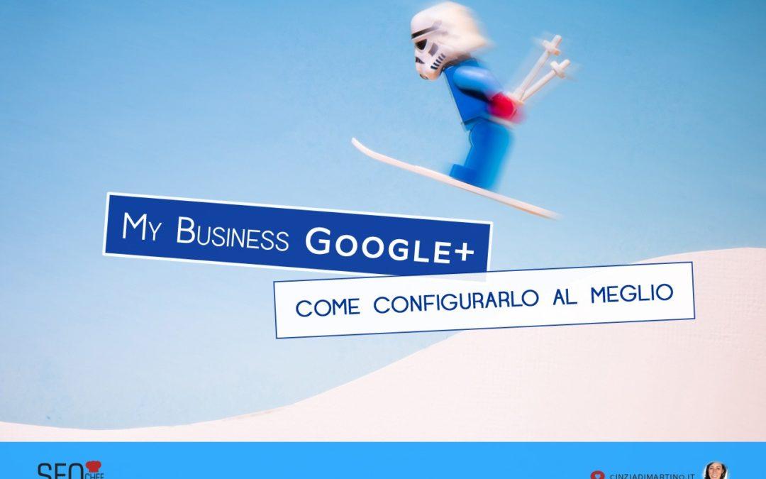Le pagine aziendali su Google Plus si chiamano My Business