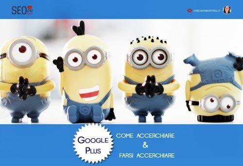Google Plus Cerchie: come accerchiare e farsi accerchiare