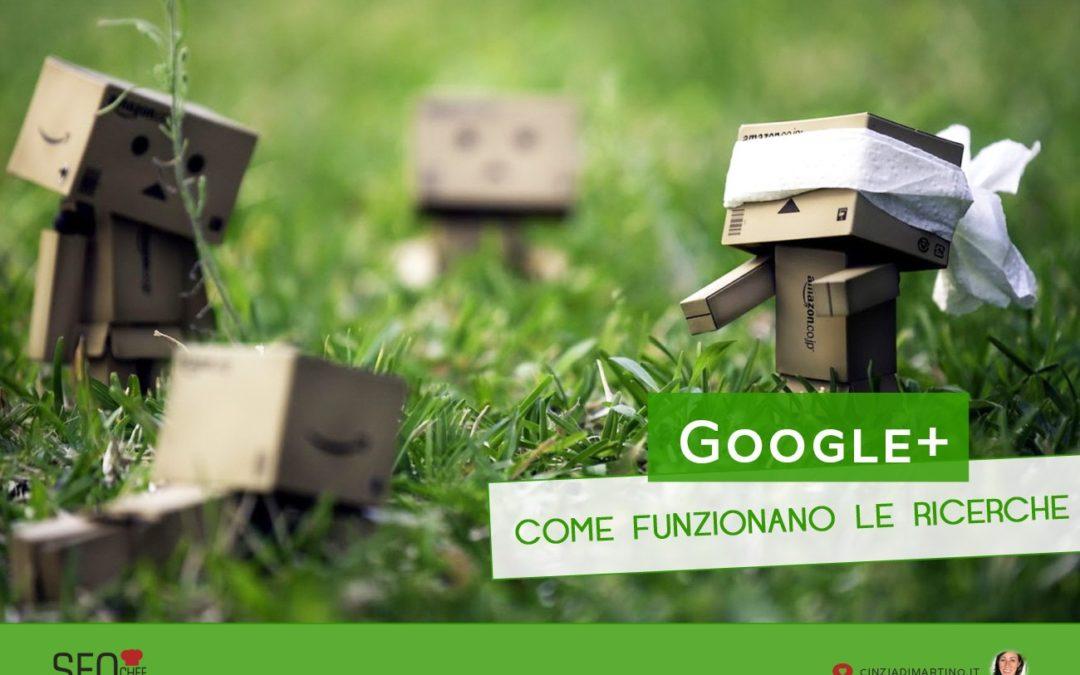 Come funzionano le ricerche su Google Plus