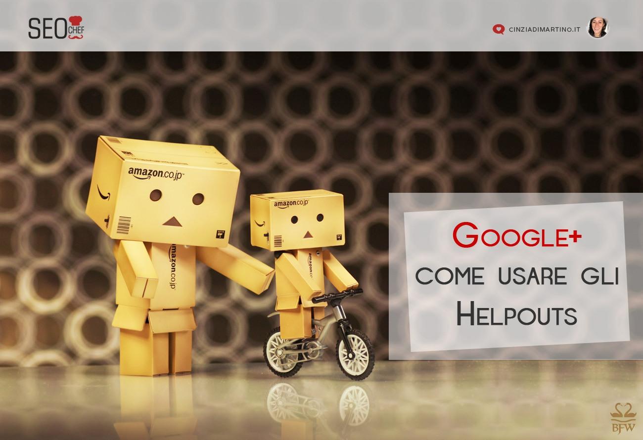 Google+: come usare gli Helpouts