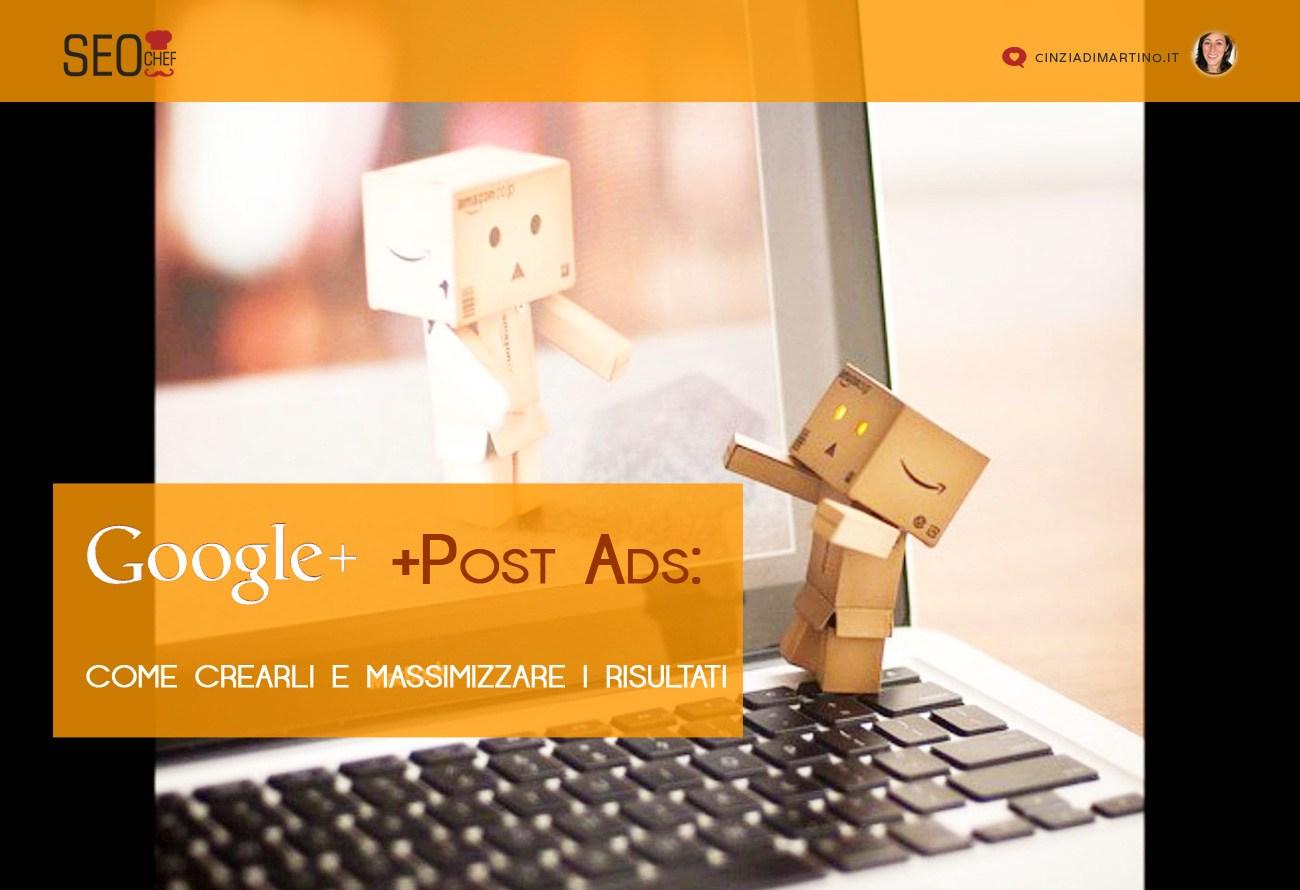 Google +Post Ads: come crearli e massimizzare i risultati