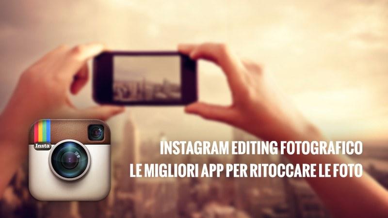 Instagram editing fotografico