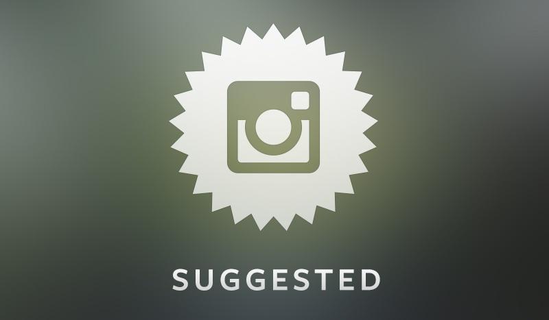 Instagram e suggested: come e perché?