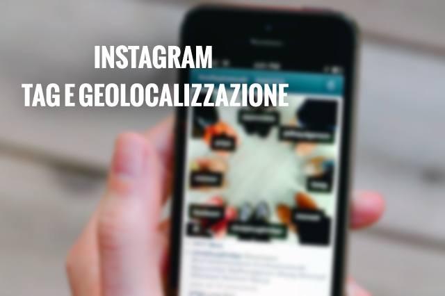 Instagram tag e geolocalizzazione