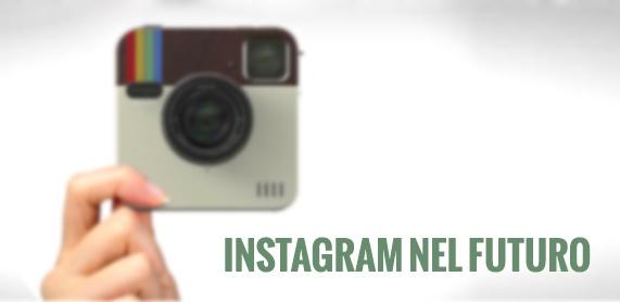 Instagram nel futuro