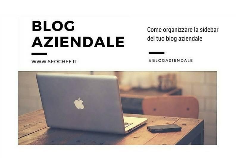 Come organizzare la sidebar del tuo blog aziendale