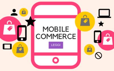 M-Commerce: come favorire gli acquisti da mobile