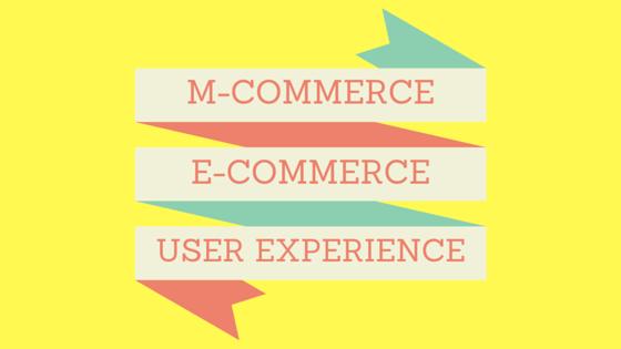 m-commerce, ecommerce, ux design