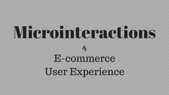microinteraction user experience ecommerce