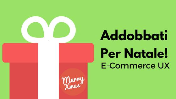 ecommerce ux holiday season