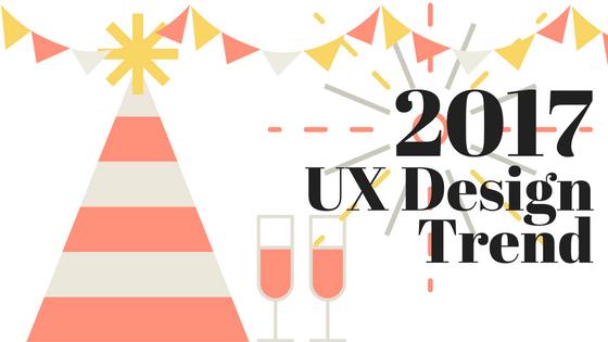 ux design trend 2017