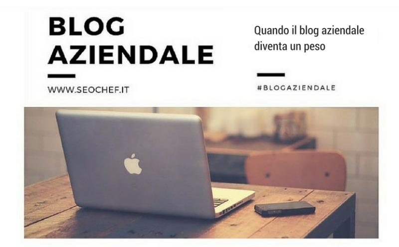 Quando il blog aziendale diventa un peso